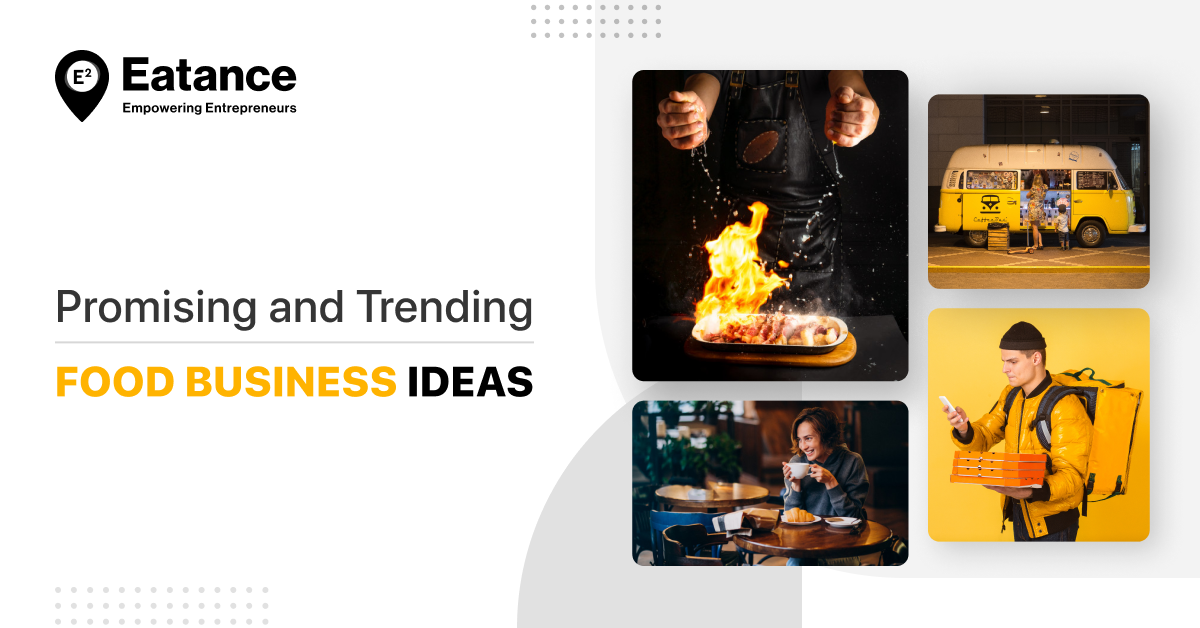 Promising and Trending Food Business Ideas